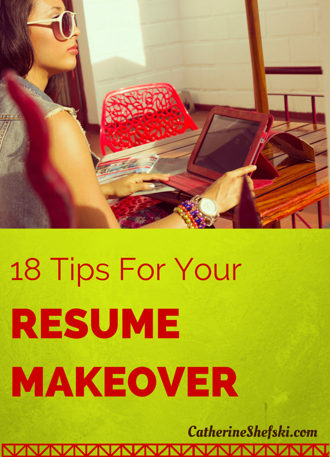 18 Tips for Your Resume Makeover